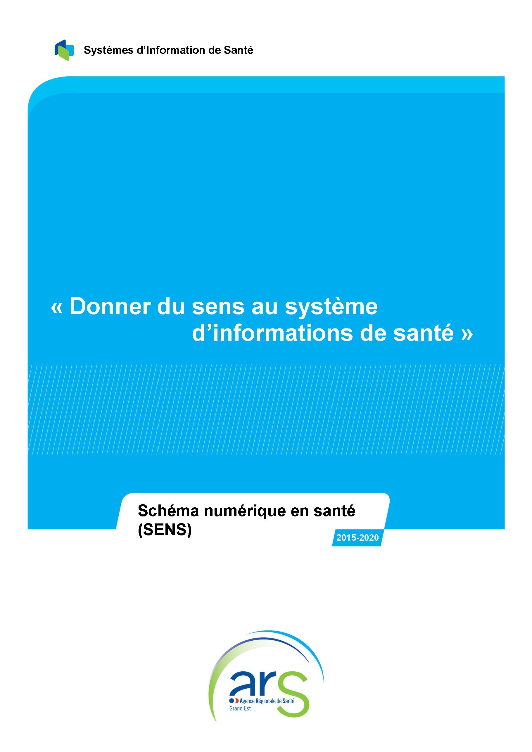 Schéma Numérique En Santé 2015 2020 Sens Agence Régionale De